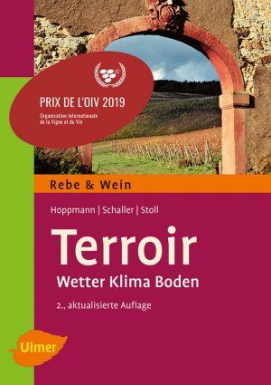 Terroir: Wetter, Klima, Boden